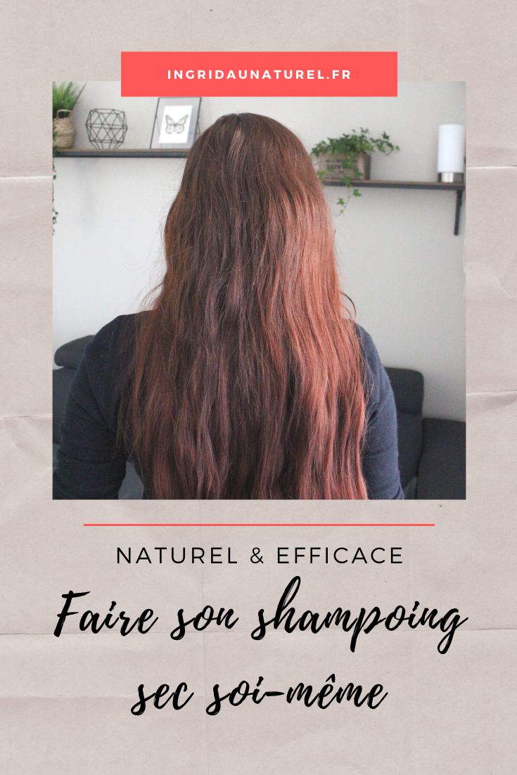 Comment faire son shampoing sec maison et naturel ?